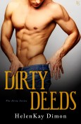 Excerpt and Giveaway: Dirty Deeds by HelenKay Dimon