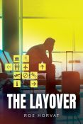 Review: The Layover by Roe Horvat