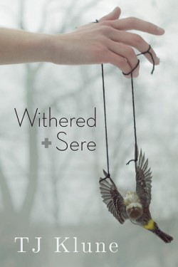 Review: Withered + Sere by T.J. Klune