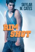 Review: Rim Shot by Skylar M. Cates