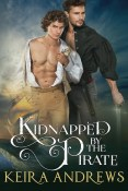 Excerpt and Giveaway: Kidnapped by the Pirate by Keira Andrews