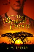 Review: The Dented Crown by J.V. Speyer