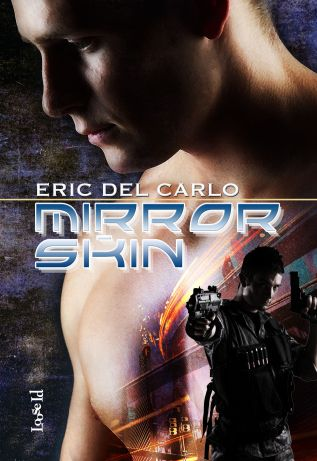 Review: Mirror Skin by Eric Del Carlo
