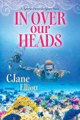 Review: In Over Our Heads by CJane Elliott