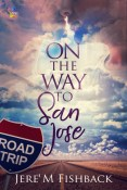 Review: On the Way to San Jose by Jere' M. Fishback