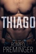 Review: Thiago by Romeo Preminger