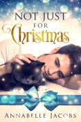 Review: Not Just For Christmas by Annabelle Jacobs