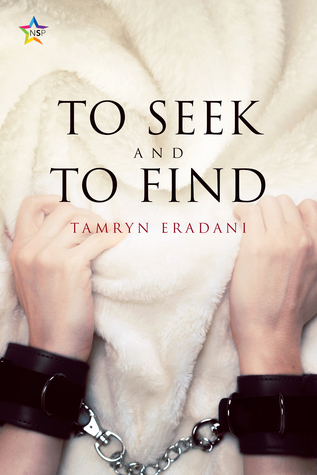 Review: To Seek and to Find by Tamryn Eradani