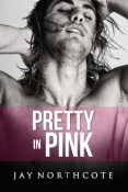 Review: Pretty in Pink by Jay Northcote