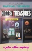 Hidden Treasures (A Pinx Video Mystery #2) by Marshall Thornton