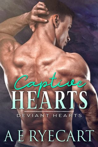 Review: Captive Hearts by A.E. Ryecart