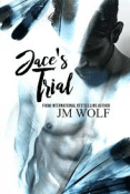 Review: Jace's Trial by J.M. Wolf