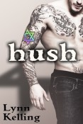 Review: Hush by Lynn Kelling