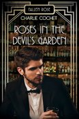 Review: Roses in the Devil's Garden by Charlie Cochet