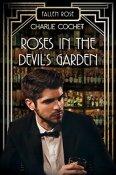 roses in devil's garden