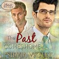 Audiobook Review: The Past Comes Home by Silvia Violet