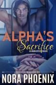 Guest Post: Alpha's Sacrifice by Nora Phoenix