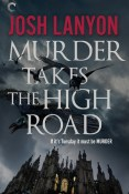 Review: Murder Takes the High Road by Josh Lanyon