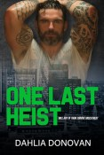 Review: One Last Heist by Dahlia Donovan