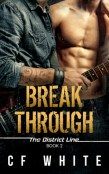 Review: Break Through by C.F. White
