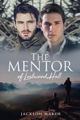 Review: The Mentor of Lostwood Hall by Jackson Marsh