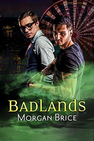 Review: Badlands by Morgan Brice