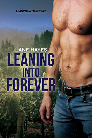 Review: Leaning Into Forever by Lane Hayes