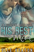 Guest Post and Giveaway: His Best Man by Elle Keaton