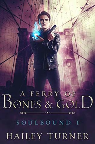 Buddy Review: A Ferry of Bones and Gold by Hailey Turner