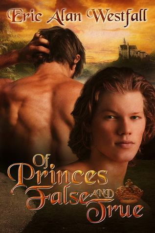 Review: Of Princes False and True by Eric Alan Westfall