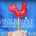 Excerpt and Giveaway: The M/M Romance Christmas Box Set by Isobel Starling