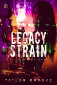 Review: Legacy Strain by Taylor Brooke