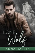 Guest Post and Giveaway: Lone Wolf by Anna Martin