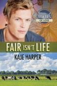Review: Fair Isn't Life by Kaje Harper