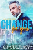 Review: Change for You by Crystal Lacy