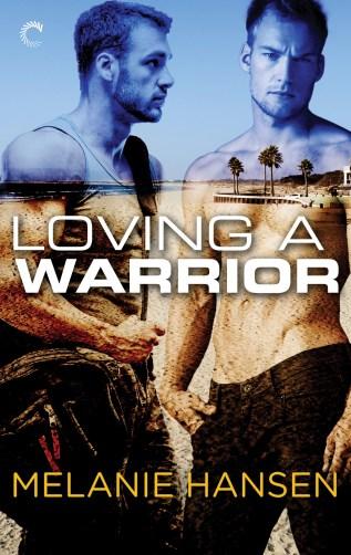 Review: Loving a Warrior by Melanie Hansen