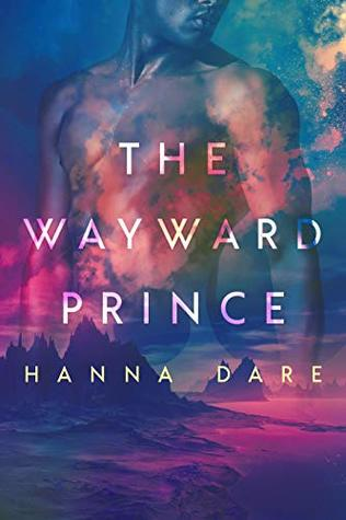Review: The Wayward Prince by Hanna Dare