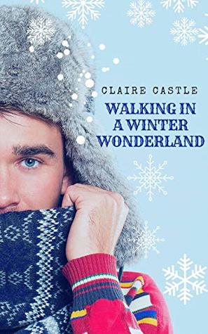 Review: Walking in a Winter Wonderland by Claire Castle