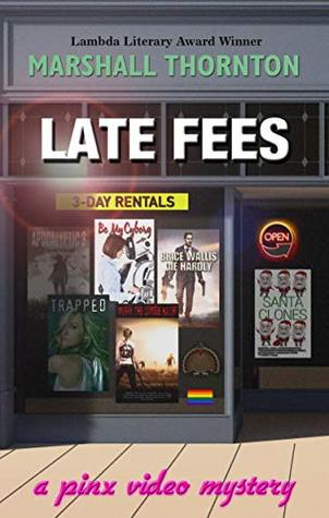 Review: Late Fees by Marshall Thornton