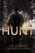 Review: The Hunt by J.M. Dabney and Davidson King