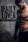 Review: Deadly Lover by Jocelynn Drake