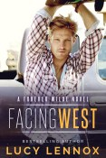 Excerpt: Facing West by Lucy Lennox