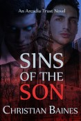 Guest Post and Giveaway: Sins of the Son by Christian Baines