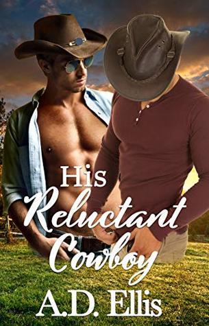 Review: His Reluctant Cowboy by A.D. Ellis