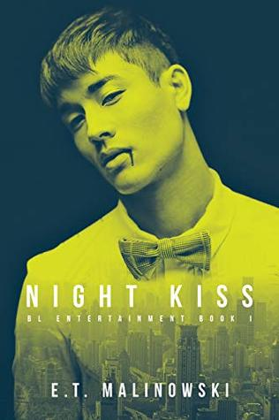 Review: Night Kiss by E.T. Malinowski