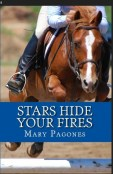 Review: Stars Hide Your Fires by Mary Pagones