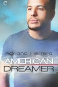 Guest Post: American Dreamer by Adriana Herrera