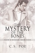 Guest Post and Giveaway: The Mystery of the Bones by C.S. Poe