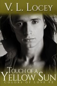 Guest Post and Giveaway: Touch of a Yellow Sun by V.L. Locey