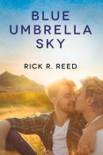 Review: Blue Umbrella Sky by Rick R. Reed